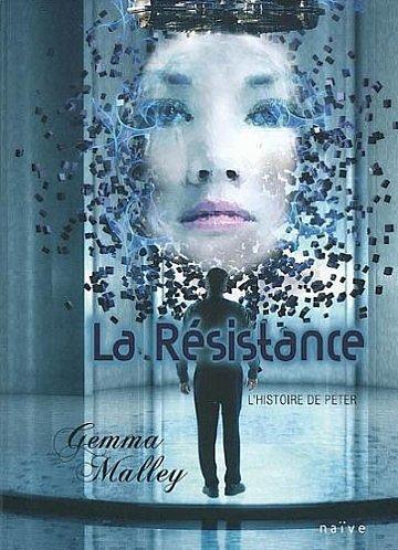 La Résistance (Tome 2) de Gemma Malley