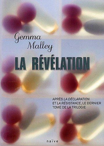 La Révélation (Tome 3) de Gemma Malley