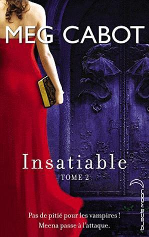 Insatiable (tome 2) de Meg Cabot