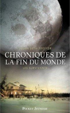 Chronique de la fin du monde (tome 3) Les survivants de Susan Beth Pfeffer