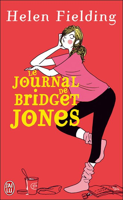 Le journal de Bridget Jones d'Helen Fielding
