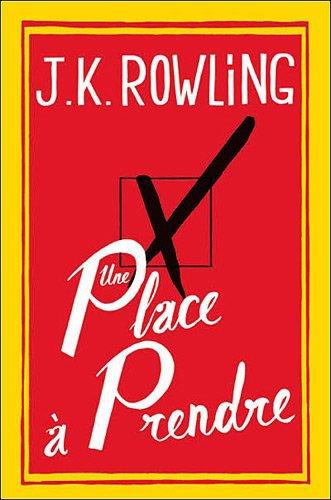 Une place à prendre de Joanne Kathleen Rowling