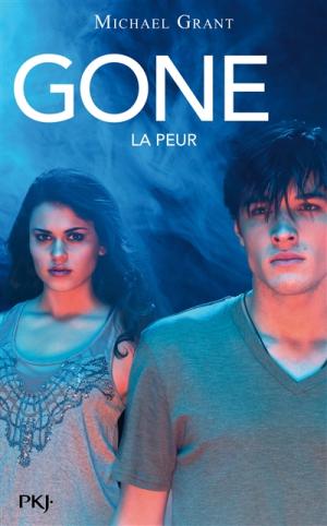 Gone, La peur (tome 5) de Michael Grant