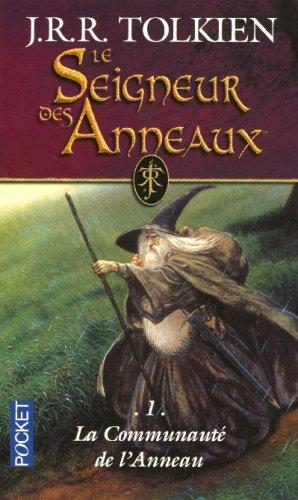 Le Seigneur des Anneaux(tome 1) La Communauté de l'Anneau de JRR Tolkien