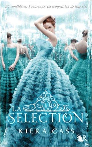 La sélection (tome 1) de Kiera Cass