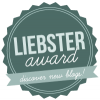 The Liebster Awards [1 - 2 - 3 - 4 - 5 - 6 - 7 - 8]