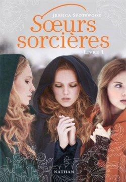 Soeurs sorcières (tome 1) de Jessica Spotswood