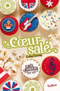 Les filles au chocolat (tome 3,5) : Coeur Salé de Cathy Cassidy