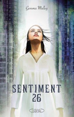 Sentiment 26 (tome 1) de Gemma Malley