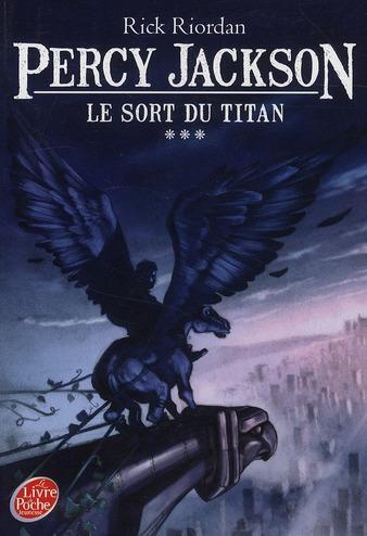 Percy Jackson (tome 3) Le sort du Titan de Rick Riordan