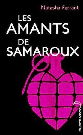 Les amants de Samaroux de Natasha Farrant