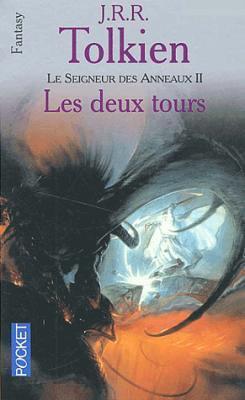 Le seigneur des Anneaux (tome 2) Les deux tours de JRR Tolkien