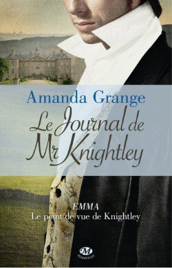 Le journal de Mr Knightley de Amanda Grange