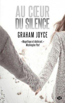 Au c½ur du silence de Graham Joyce