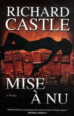 Mise à nu (tome 2) de Richard Castle