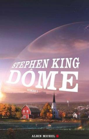 Dôme (tome 1) de Stephen King