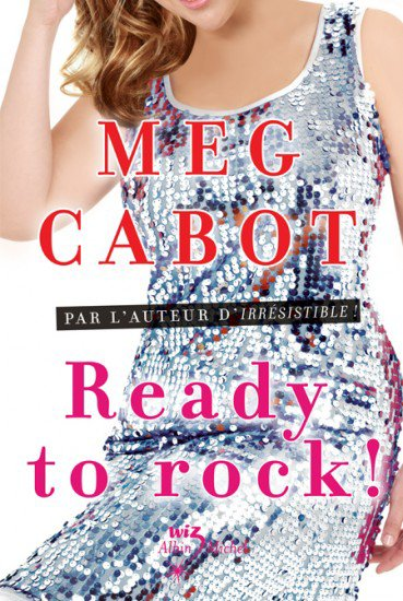 Ready to rock ! (tome 4) de Meg Cabot