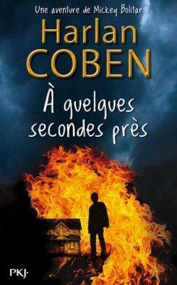 A quelques secondes près (tome 2) de Harlan Coben
