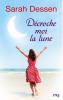 Décroche-moi la lune de Sarah Dessen