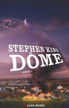 Dôme (tome 2) de Stephen King