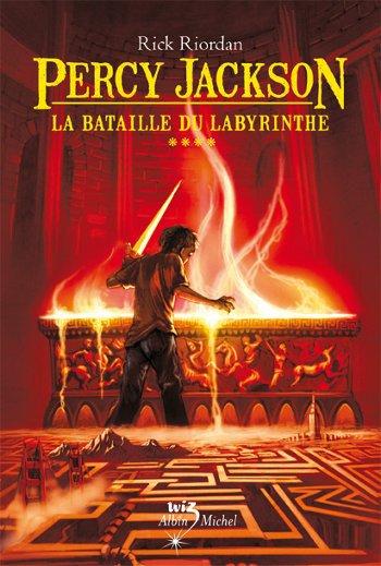 Percy Jackson (tome 4) La bataille du Labyrinthe de Rick Riordan