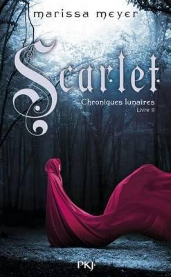Chroniques lunaires (tome 2) Scarlet de Marissa Meyer