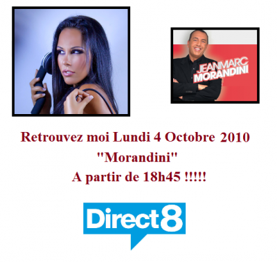 """Tv : Je serais présente sur """"Morandini"""" sur la chaîne Direct 8 Lundi 4 Octobre 2010 a partir de 18h45 !!!"""