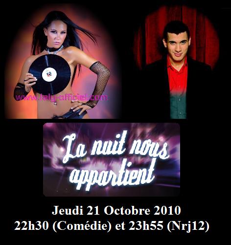 TV : La nuit nous appartient sur NRJ 12 et Comédie Jeudi 21 Octobre 2010 !!!