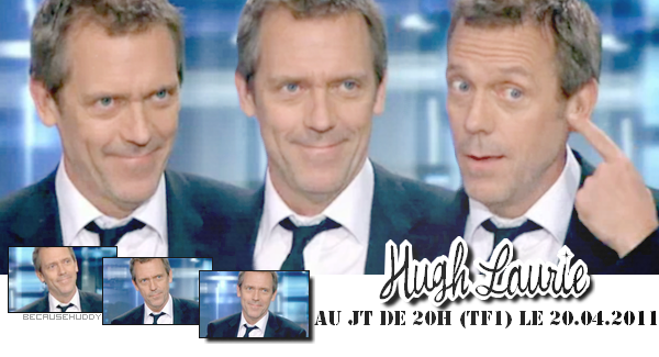 > Hugh en France (avril 2011)
