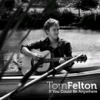 Tom felton - You Could Be Anywhere