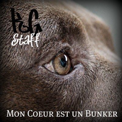 KG Sta2f - Mon coeur est un Bunker (2012)