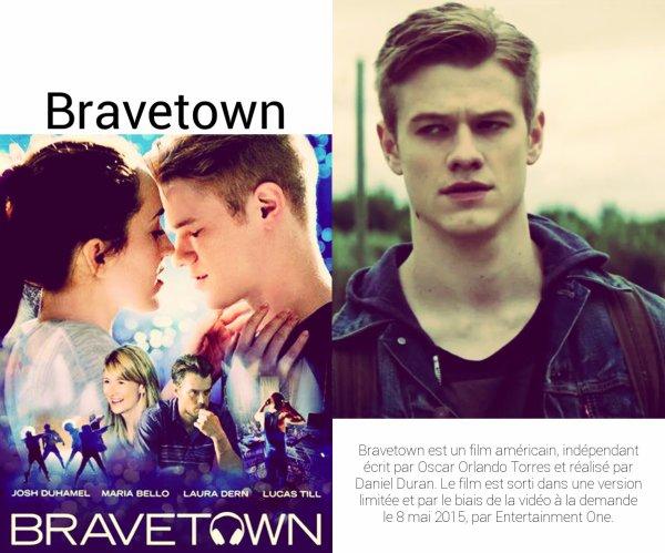 Film : Bravetown