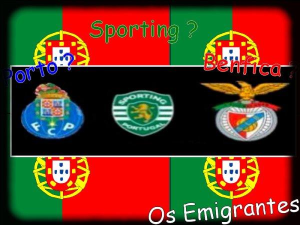 Porto ? Sporting ? Benfica ?