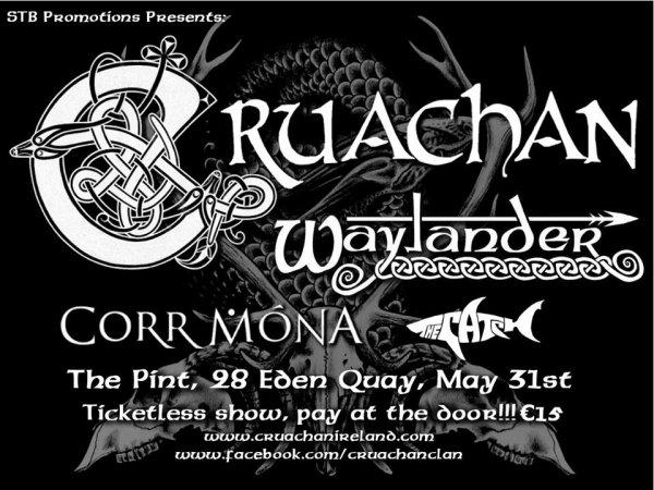 Cruachan & Waylander le 31 mai au Voodoo Lounge (Dublin)