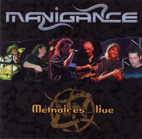 MANIGANCE - Mémoires...live