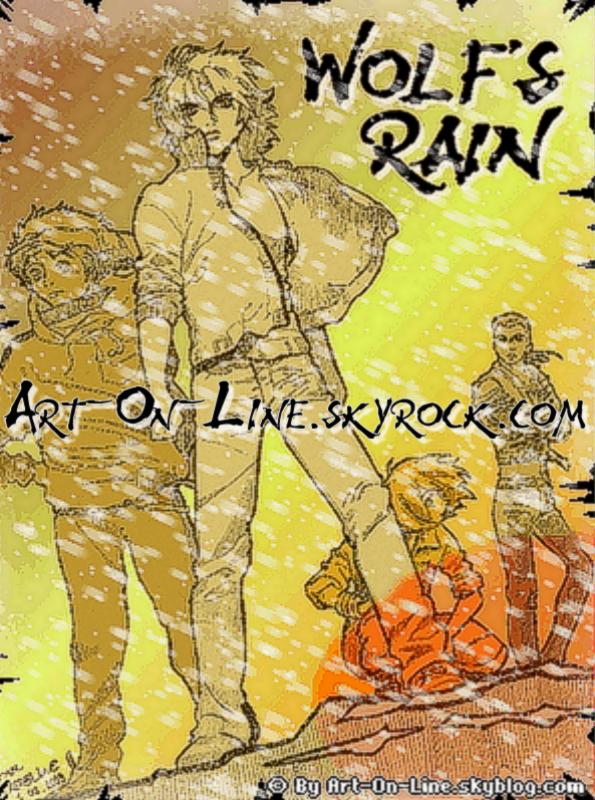 Article n°**  WOLF'S RAIN © Copyright Art-On-Line ___________________________________________________________________________________________________ [ ^^ Ajouter aux amis ] - [ $-) Ajouter aux favoris ] - [ 8-p Mon Site ] - [ :D Faire tourner ce blog ] - [ :) 1000 ]