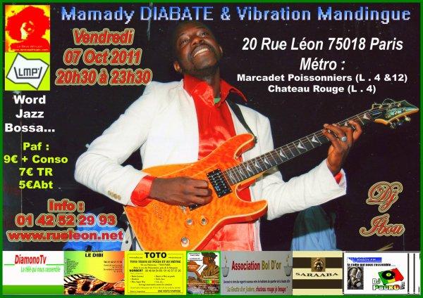 MAMADY DIABATE & VIBRATION MANDINGUE EN CONCERT LIVE 07 Oct 2011