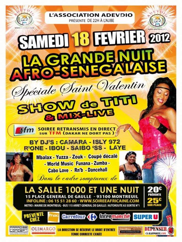 LA GRANDE NUIT AFRO-SENEGALAISE 2EME EDITION AVEC LA DIVA TITI SAMEDI 18 FEVRIER 2012 A 22H00