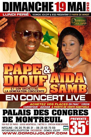 ATTENTION !!!! Evenement PAPE DIOUF ET AIDA SAMB en Concert Live le 19/01/13