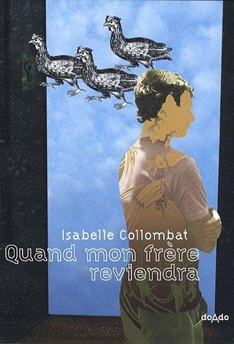 Quand mon frère reviendra - Isabelle COLLOMBAT
