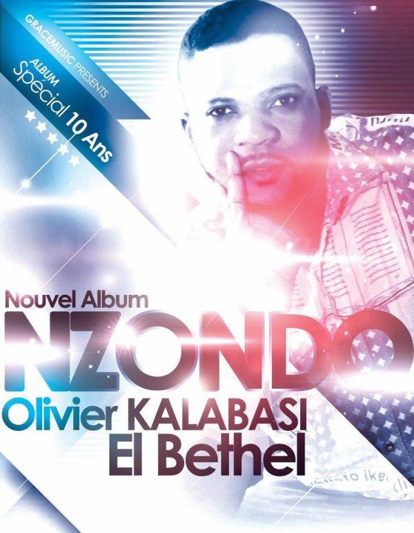 """Affiche du nouvel album """" Nzondo """" du Frère Olivier Kalabasi & EL Bethel"""
