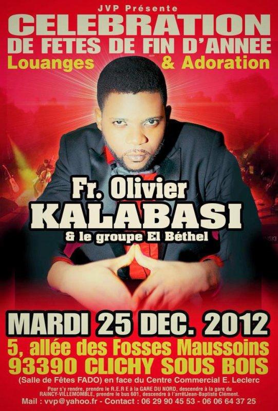 FRÈRE OLIVIER KALABASI & EL BETHEL EN CONCERT DE FIN D'ANNEE 2012 MARDI LE 25 DECEMBRE 2012 À PARIS (CLICHY-SOUS-BOIS)