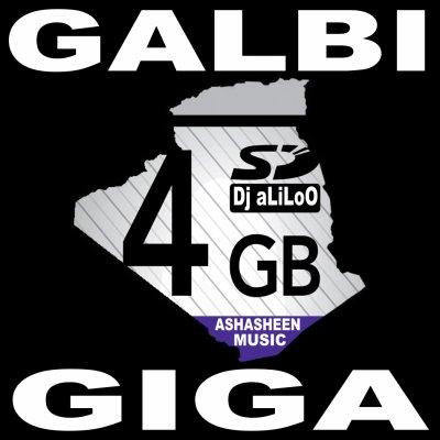 GALBI 4 GIGA MIX 100% RAI ALGERIEN EN TELCHARGEMENT GRATUIT PAR Dj aLiLoO