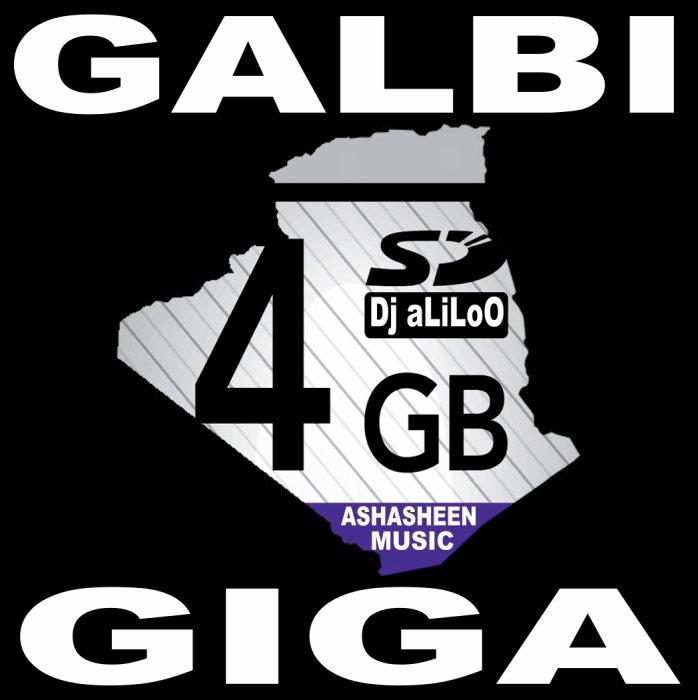GALBI 4 GIGA mixer par Dj aLiLoO