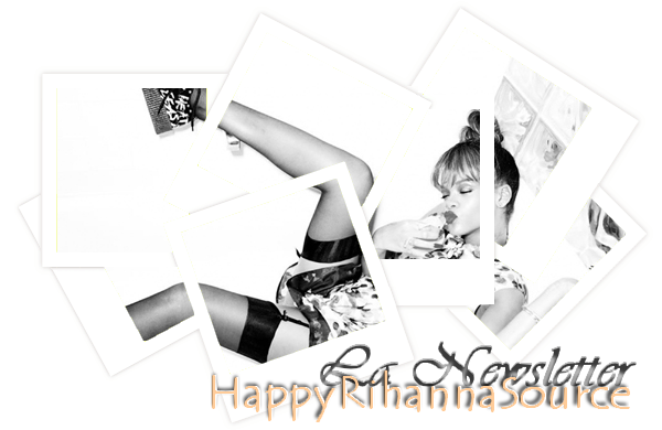 The Rihanna Newsletter's !
