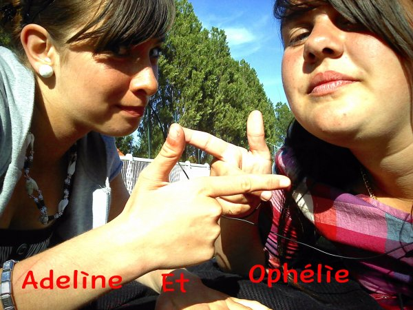 [* Moi & Ophélie *]