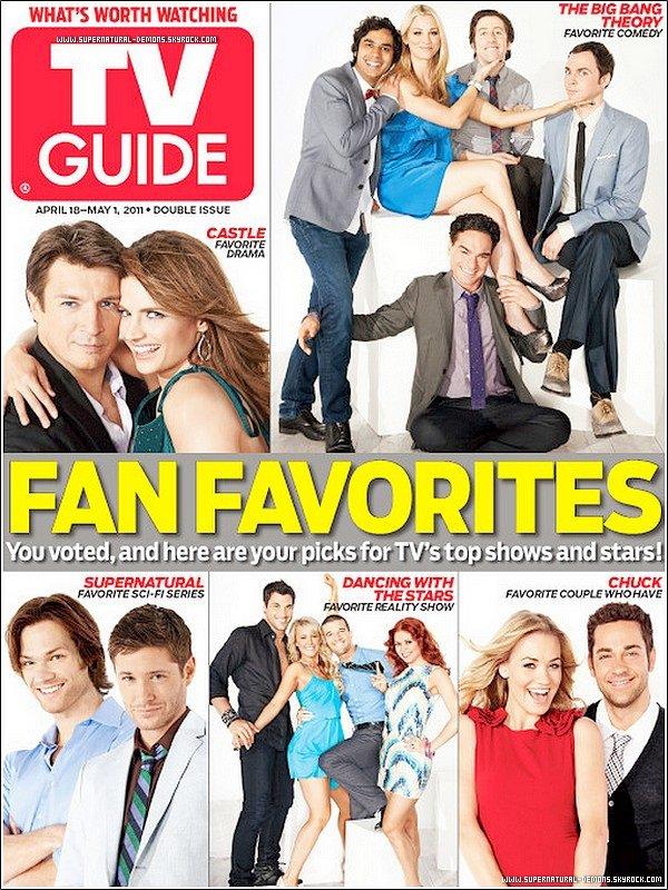 . 13/04/11 :  Découvrez un nouveau magasine TV GUIDE FAN FAVORITES ou les acteurs de SUPERNATURAL apparaissaient. Et aussi quelques nouvelles photos tiret du magasine. .