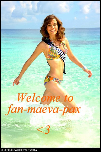 Bienvenue sur fan-maeva-pax ♥