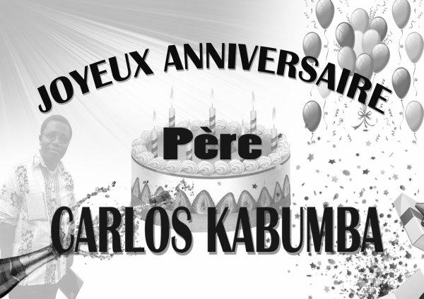 JOYEUX ANNIVERSAIRE PERE CARLOS KABUMBA