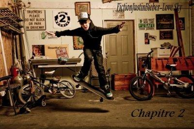 Chapitre 2  FictionJustinBieber-Love